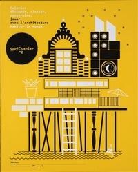 Damien Gautier - Habiter le monde N° 2 : Jouer avec l'architecture.