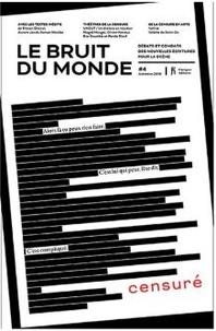 Pauline Peyrade - Le bruit du monde N° 4, automne 2016 : Censuré.