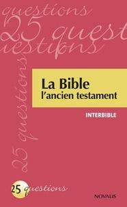 Interbible - La Bible - L'ancien testament.