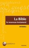 Interbible - La Bible - Le nouveau testament - Le nouveau testament.