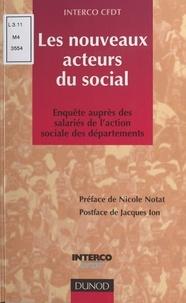 Interco CFDT et Jacques Ion - Les nouveaux acteurs du social - Enquête Interco CFDT auprès des salariés de l'action sociale des départements.