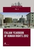 Interdipartimentale di ricera Centro - Italian Yearbook of Human Rights 2012.