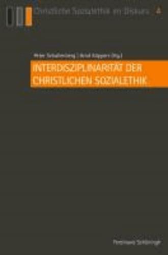 Interdisziplinarität der Christlichen Sozialethik - Festschrift zum 50-jährigen Jubiläum der Katholischen Sozialwissenschaftlichen Zentralstelle in Mönchengladbach.