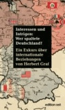 Interessen und Intrigen: Wer spaltete Deutschland? - Ein Exkurs über internationale Beziehungen.