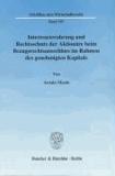 Interessenwahrung und Rechtsschutz der Aktionäre beim Bezugsrechtsausschluß im Rahmen des genehmigten Kapitals.