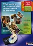 Annick Monnier et Maguy Péréa - 12 situations de communication professionnelle en entreprise BTS assistant - Avec 1 cassette vidéo. 1 DVD