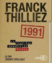 Franck Thilliez - 1991. 1 CD audio MP3
