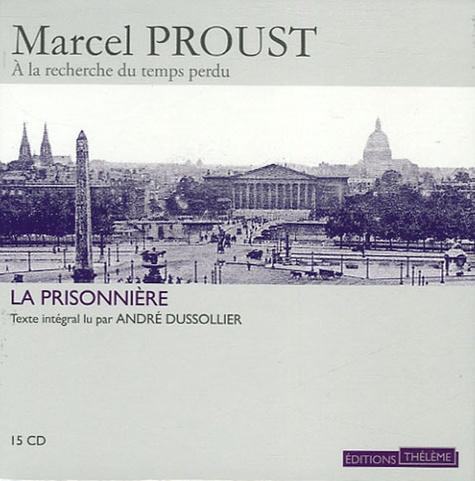 A la recherche du temps perdu Tome 9 La Prisonnière -  avec 15 CD audio
