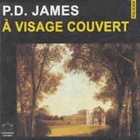 P. D. James - A visage couvert - 7 CD-Audio.