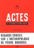 Pierre Bourdieu et Mouloud Mammeri - Actes de la recherche en sciences sociales N° 150 Décembre 2003 : Regards croisés sur l'anthropologie de Pierre Bourdieu.