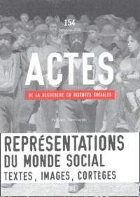 Roger Chartier et Robert Darnton - Actes de la recherche en sciences sociales N° 154, Septembre 20 : Représentations du monde social - Textes, images, cortèges.