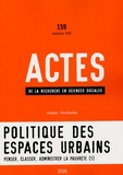 Sylvie Tissot et Franck Poupeau - Actes de la recherche en sciences sociales N° 159, Septembre 20 : Politique des espaces urbains.