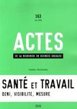 Michel Gollac et Serge Volkoff - Actes de la recherche en sciences sociales N° 163, Juin 2006 : Santé et travail.