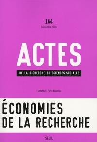 Julien Duval et Johan Heilbron - Actes de la recherche en sciences sociales N° 164, Septembre 20 : Economies de la recherche.