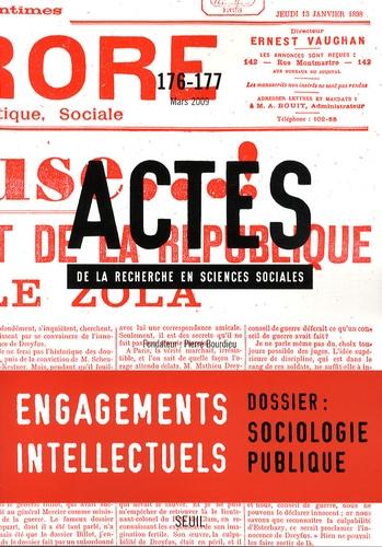 Frédérique Matonti et Gisèle Sapiro - Actes de la recherche en sciences sociales N° 176-177, Mars 200 : Engagements intellectuels / Sociologie publique.