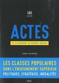 Maurice Aymard - Actes de la recherche en sciences sociales N° 183, Juin 2010 : Les classes populaires dans l'enseignement supérieur - Politiques, stratégies, inégalités.