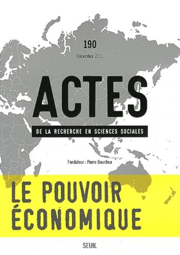 Anne-Catherine Wagner - Actes de la recherche en sciences sociales N° 190 : Le pouvoir économique - Classes sociales et modes de domination (1).