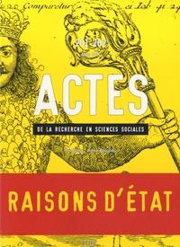 Sébastien Roux et Gisèle Sapiro - Actes de la recherche en sciences sociales N° 201-202, Mars 201 : Raisons d'Etat.