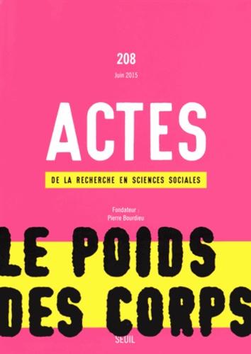 José Luis Moreno Pestaña - Actes de la recherche en sciences sociales N° 208, Juin 2015 : Le poids des corps.