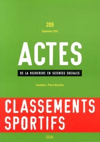 Karim Souanef et Dominique Marchetti - Actes de la recherche en sciences sociales N° 209, Septembre 20 : Classements sportifs.