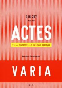 Sibylle Gollac et Etienne Ollion - Actes de la recherche en sciences sociales N° 216-217, mars 201 : Varia.