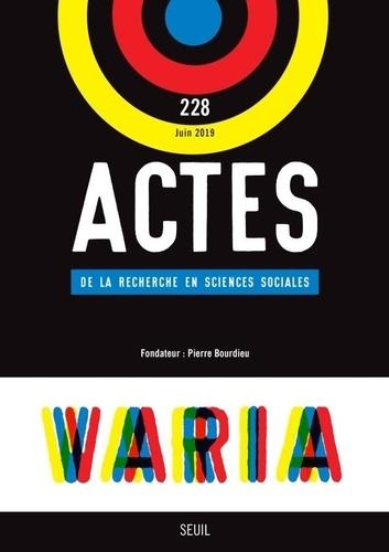 Etienne Ollion - Actes de la recherche en sciences sociales N° 228, juin 2019 : Varia.