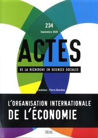 Vincent Gayon - Actes de la recherche en sciences sociales N° 234, septembre 20 : L'organisation internationale de l'économie.