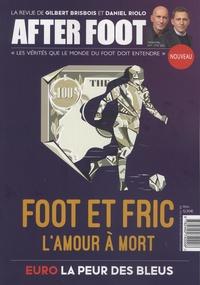Christophe Pleynet - After Foot N° 1, été 2021 : Foot et fric - L'amour à mort.