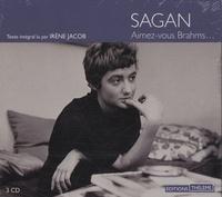 Françoise Sagan - Aimez-vous Brahms.... 3 CD audio