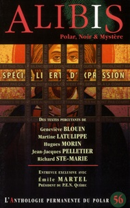 Geneviève Blouin et Martine Latulippe - Alibis N° 56, automne 2015 : .