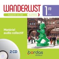 Jean-Paul Palmyre et Catherine Creux - Allemand 1re A2-B1 Wanderlust - Matériel audio collectif. 2 CD audio