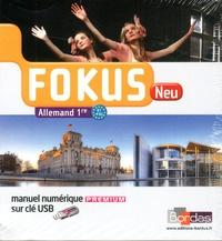 Laetitia Bally et Brigitte Benhamou - Allemand 1re B1-B2 Fokus Neu - Manuel numérique. 1 Clé Usb