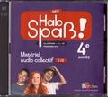 Laetitia Bally et Sibylle Camhaji - Allemand 4e année A2>B1 Hab Spass! Neu - Matériel audio collectif. 2 CD audio