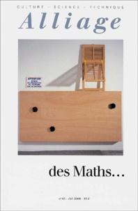 Collectif - Alliage N° 43, Eté 2000 : Des maths....
