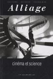 Jean-François Baillon et Jean-Gaël Barbara - Alliage N° 71 : Cinéma et science.