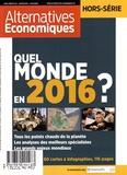 Yann Mens - Alternatives économiques Hors-série N° 107, J : Quel monde en 2016 ?.