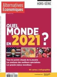 Marc Chevallier - Alternatives économiques Hors-série N°122, ja : Quel monde en 2021 ?.