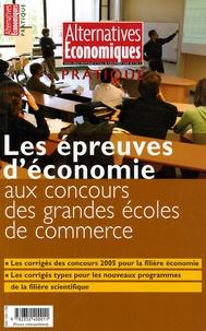 Daniel Fleutot et Gérard Vindt - Alternatives économiques Hors-série N°21 bis : Les épreuves d'économie aux concours des grandes écoles de commerce..