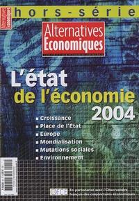 Guillaume Duval - Alternatives économiques Hors série N° 60, 2e : L'état de l'économie 2004.