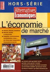 Jacques Adda - Alternatives économiques Hors-série N° 77, 3e : L'économie de marché.