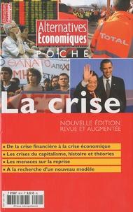 Sandra Moatti - Alternatives économiques Hors-série poche N° : La crise.