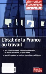Philippe Frémeaux et Camille Dorival - Alternatives économiques Hors-série poche N° : L'état de la France au travail.