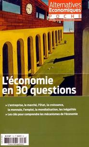 Naïri Nahapétian et Arnaud Parienty - Alternatives économiques Hors-série poche N°  : L'économie en 30 questions.