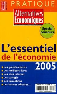 Philippe Frémeaux - Alternatives économiques Hors série Pratique : L'essentiel de l'économie 2005.