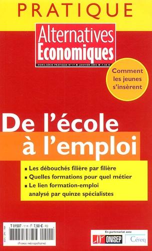 Alternatives économiques - Alternatives économiques Hors-série pratique : De l'école à l'emploi.