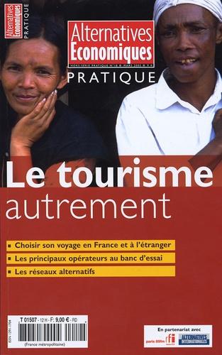 Guy-Patrick Azémar et Naïri Nahapétian - Alternatives économiques Hors-Série Pratique : Le tourisme autrement.