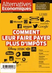 Philippe Frémeaux - Alternatives économiques N° 346, mai 2015 : Comment leur faire payer plus d'impôts.