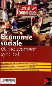 Guillaume Duval - Alternatives économiques N° 37 Bis, Janvier 2 : Economie sociale et mouvement syndical.