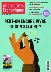 Marc Chevallier - Alternatives économiques N° 389, avril 2019 : Peut-on encore vivre de son salaire ?.