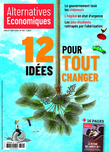 Marc Chevallier - Alternatives économiques N° 392, juillet-août : 12 idées pour tout changer.